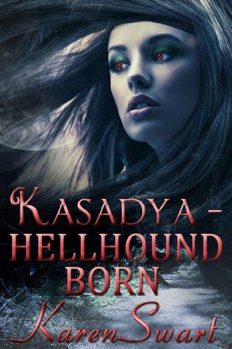 Kasadya Hellhound Born