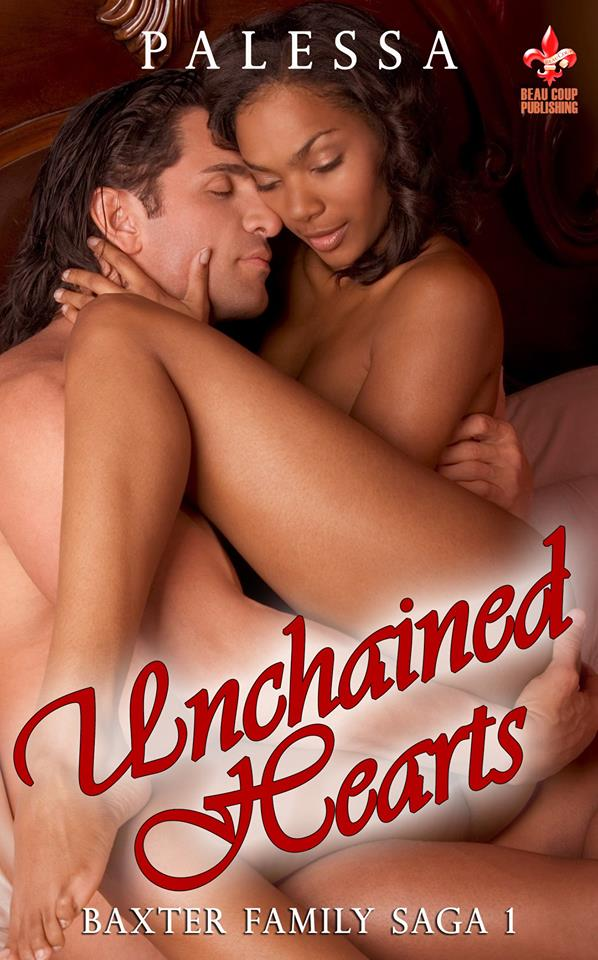 Unchained Hearts (Baxter Family Saga 1)
