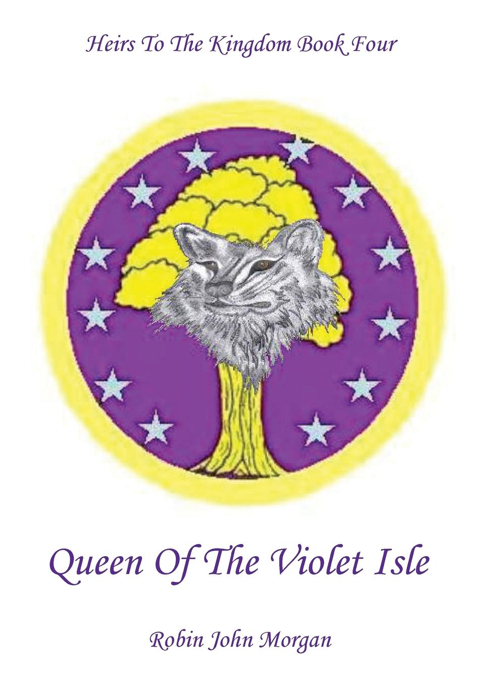 Heirs to the Kingdom Book Four: Queen of the Violet Isle