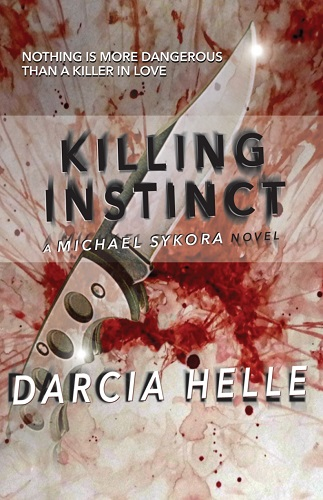 Killing Instinct (Michael Sykora Novel)