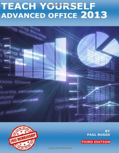 Teach Yourself Advanced Office 2013 - Third Edition