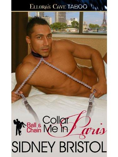 Collar Me in Paris (Ball & Chain)