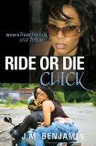Ride Or Die Chick