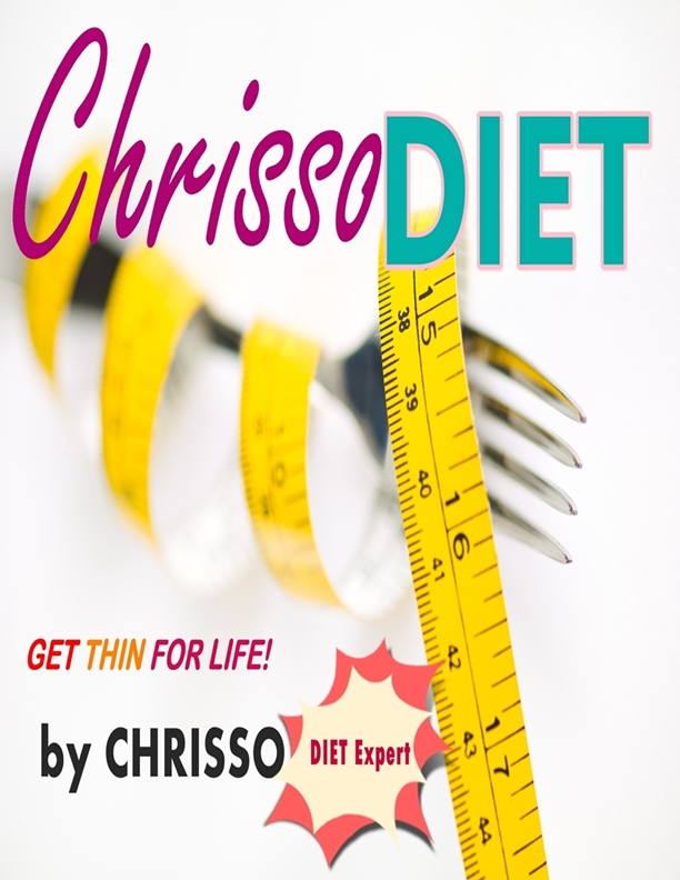 Chrisso Diet - Get Thin For Life!