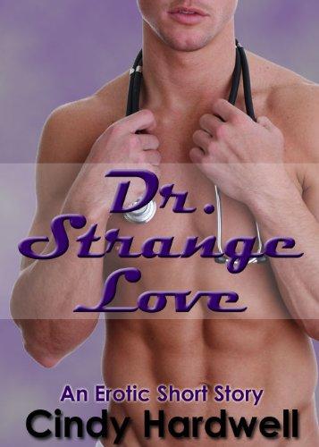 Dr. Strange Love #1 (An Erotic Short Story Series)