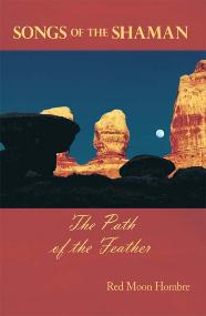 Songs of the Shaman, The Path of the Feather