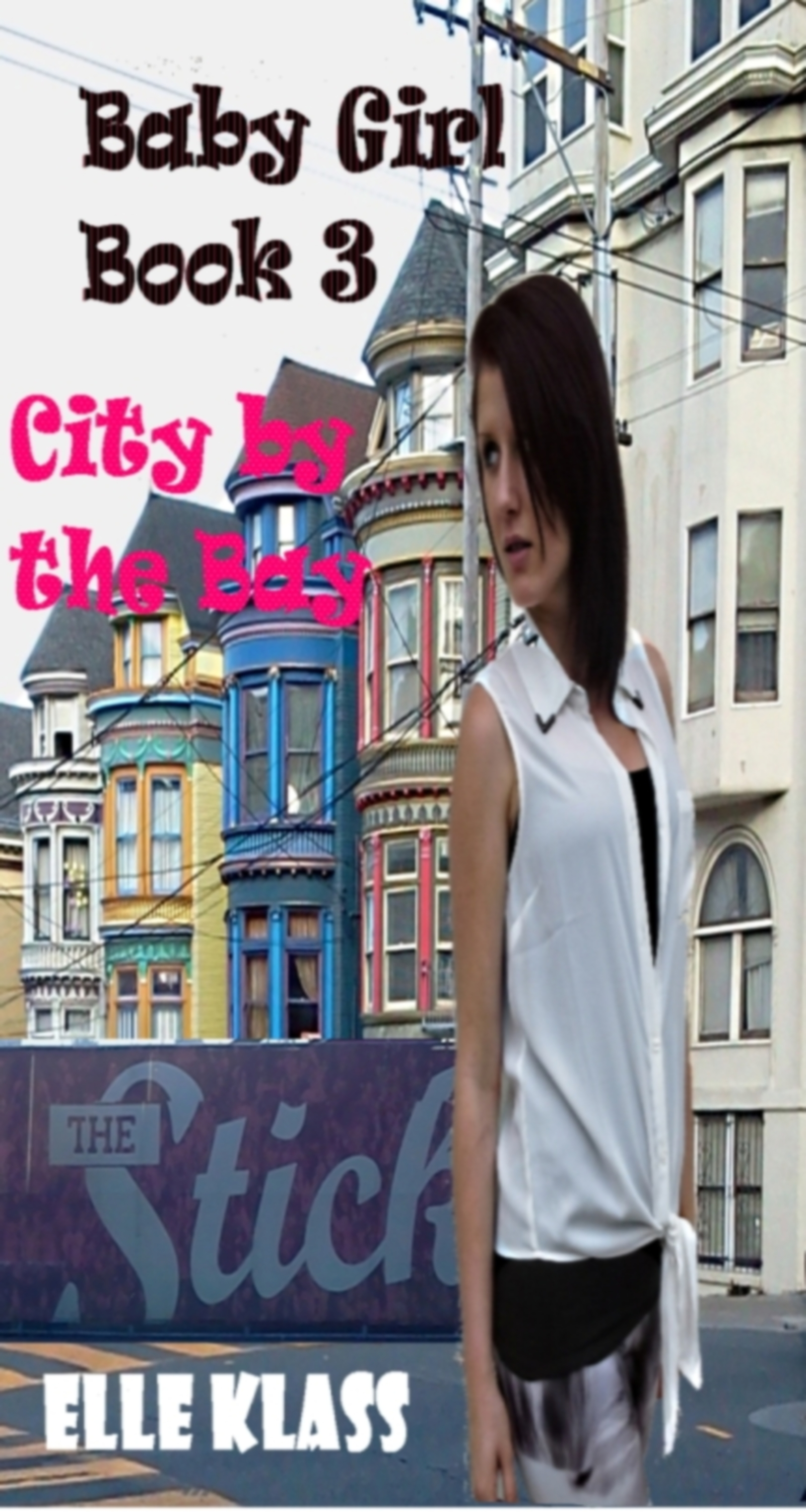 Baby Girl Book 3: City by the Bay