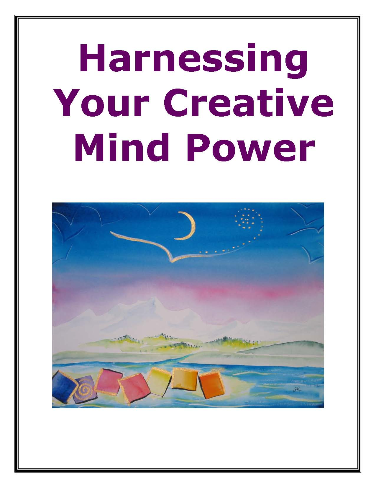Harnessing Your Creative Mind Power