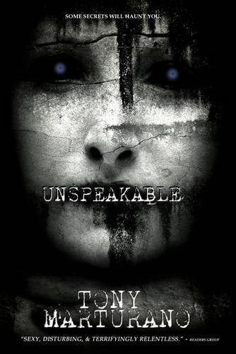 Unspeakable: Some Secrets Will Haunt You