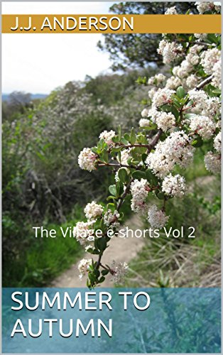 Summer to Autumn  The Village e-book Vol. 2