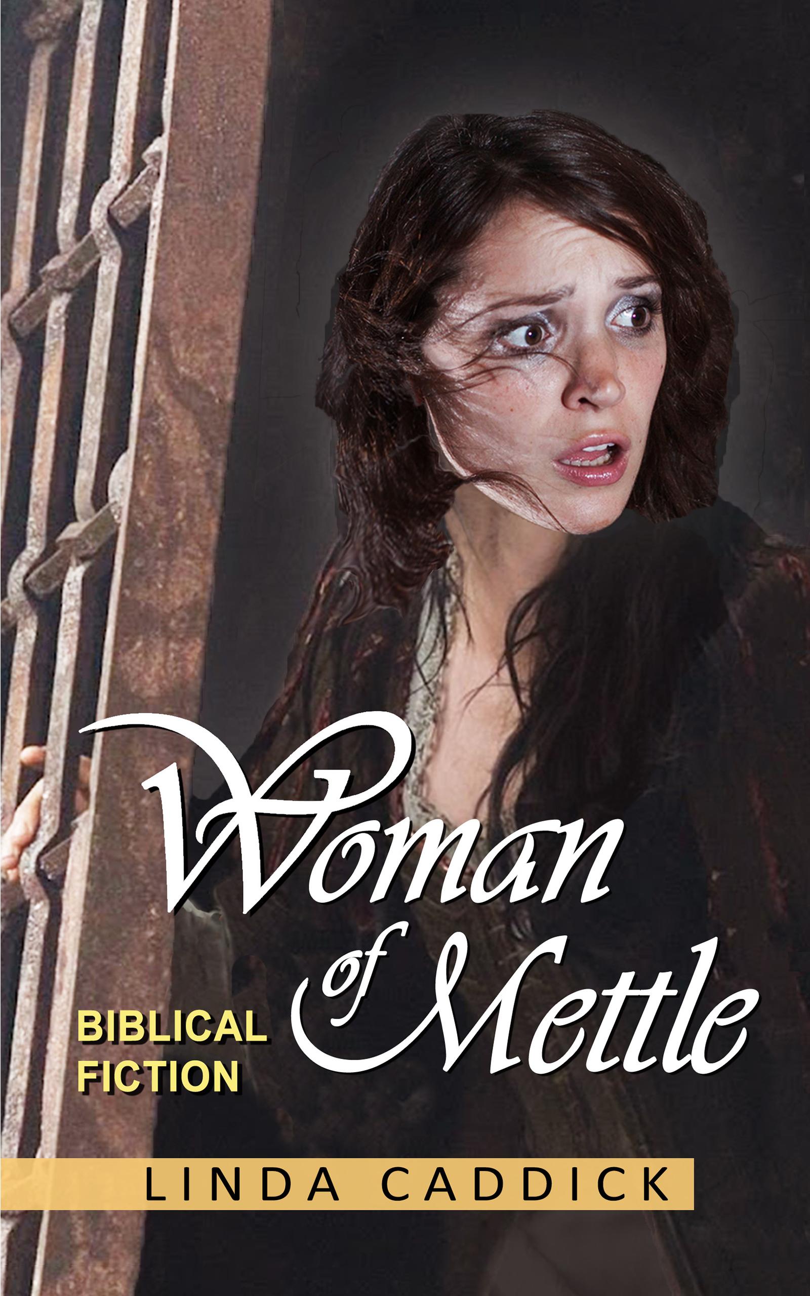 WOMAN OF METTLE