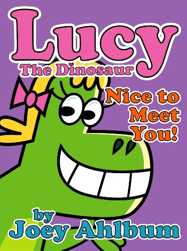 Lucy the Dinosaur: Nice to Meet You! (Frederator Books' newest read out loud digital book for 3-5 year olds)