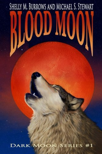 Blood Moon (Dark Moon Series) (Volume 1)