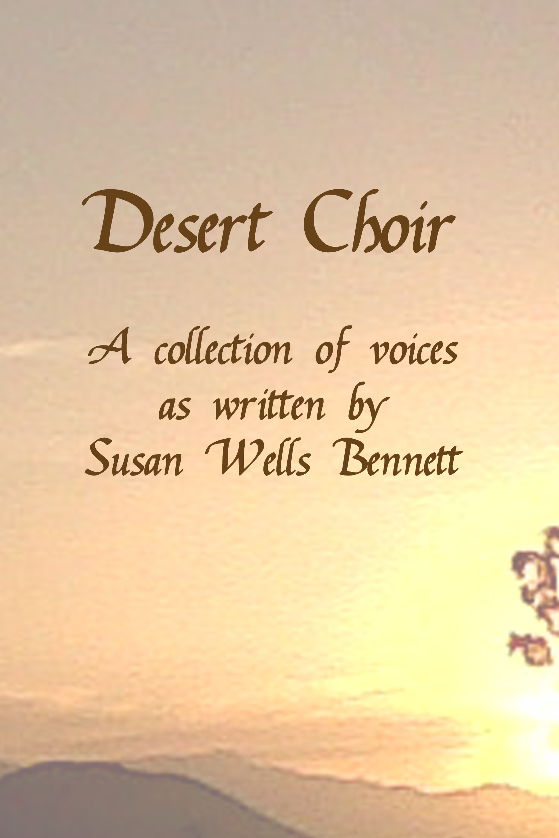 Desert Choir - A Collection of Voices