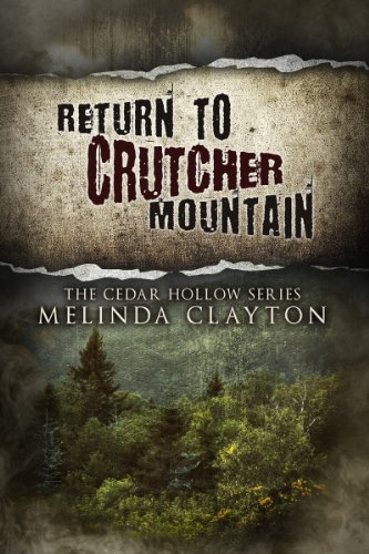 Return to Crutcher Mountain (Cedar Hollow Series, Book 2)
