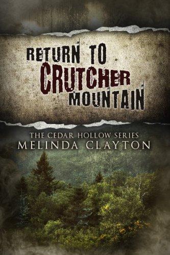 Return to Crutcher Mountain (Cedar Hollow Series, Book 2)