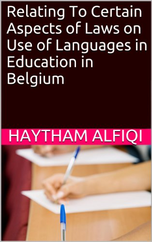 Relating To Certain Aspects of Laws on Use of Languages in Education in Belgium