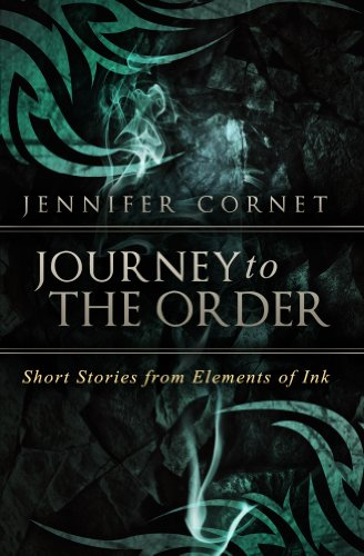 Journey to the Order: Short Stories from Elements of Ink