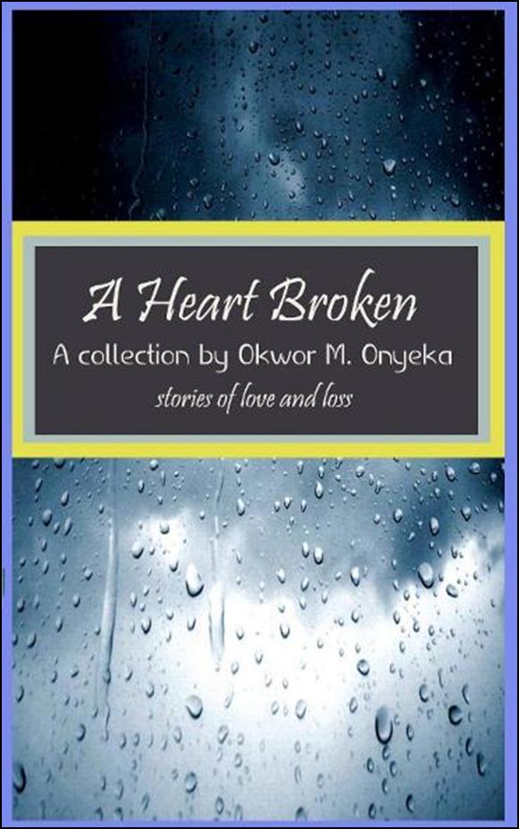 A Heart Broken