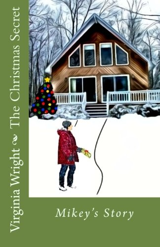 The Christmas Secret: Mikey's Story