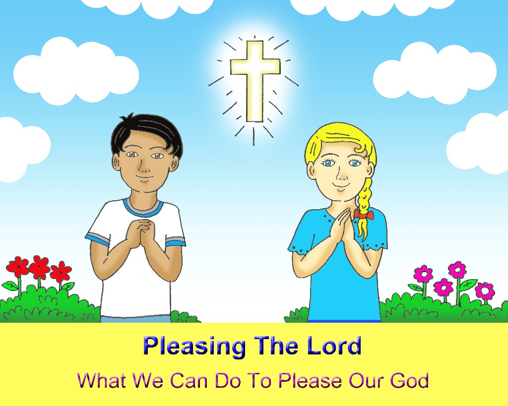 Pleasing The Lord