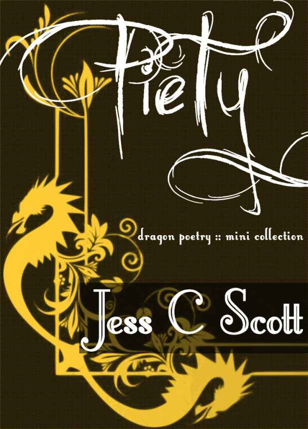 Piety (Dragon Poems)
