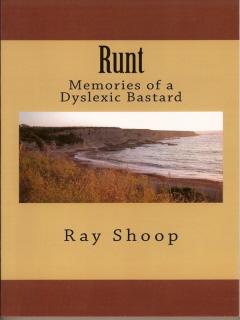 RUNT, MEMORIES OF A DYSLEXIC BASTARD