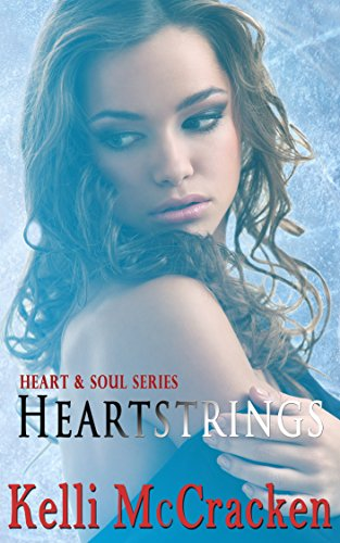 Heartstrings (Heart & Soul Book 1)