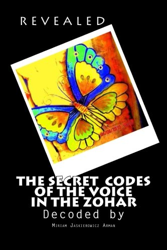 REVEALED! The Secret Codes of the Voice in the Zohar