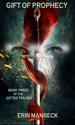 GIFT OF PROPHECY: Book Three Of The