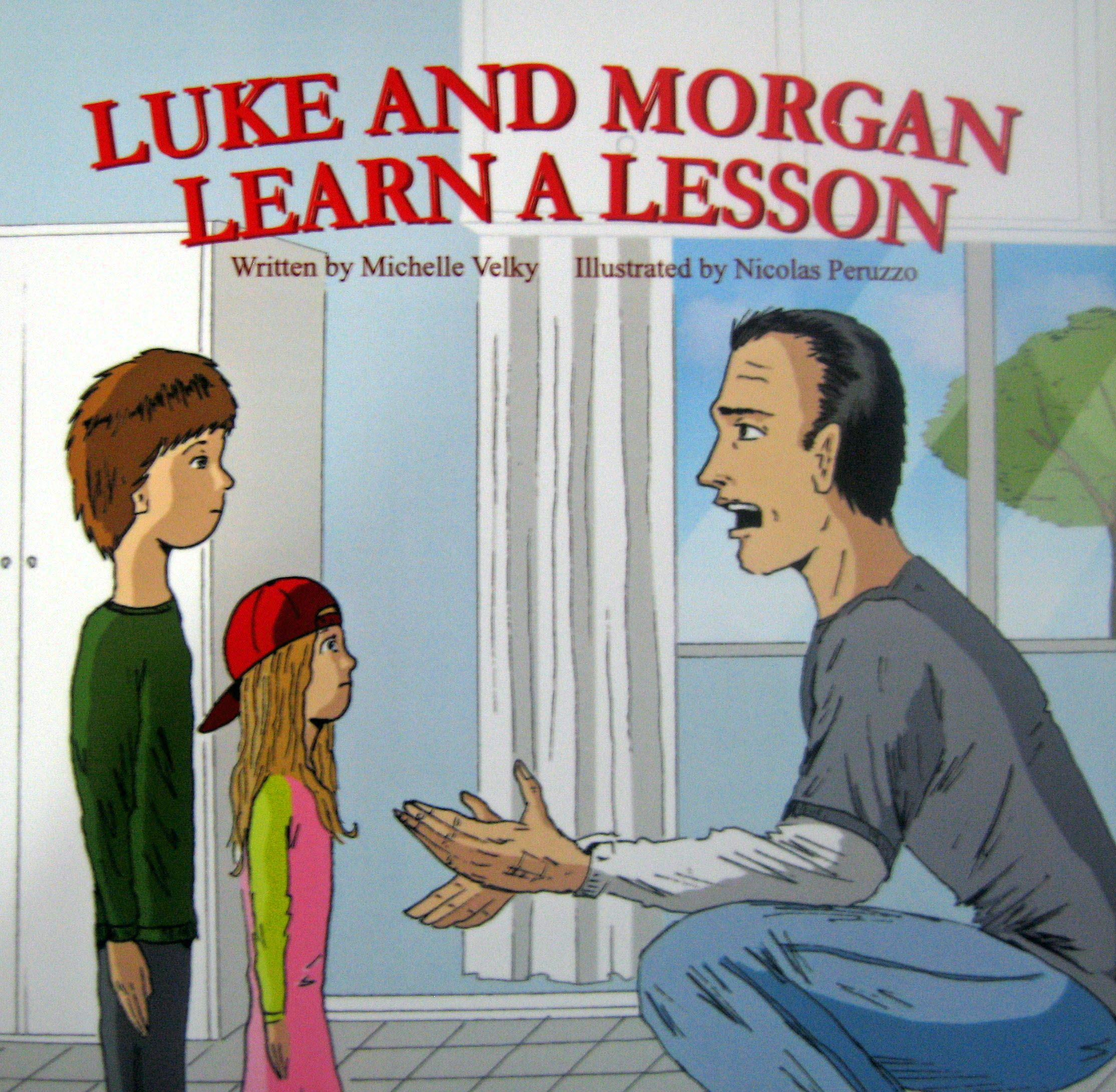 Luke and Morgan Learn A Lesson