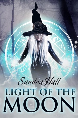 Light of the Moon (The Fairlight Novels Book 2)