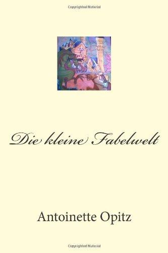 Die kleine Fabelwelt (German Edition)