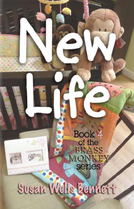 New Life book 4 in the Brass Monkey series