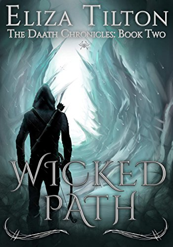 Wicked Path (The Daath Chronicles Book 2)