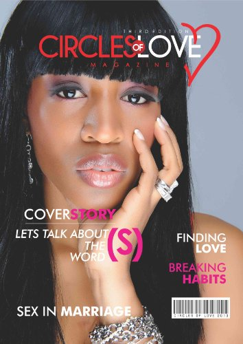 Circles of Love E-Magazine Third Edition (Circles of Love Magazine)