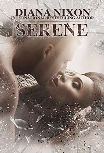Serene (Shattered  Book 3)