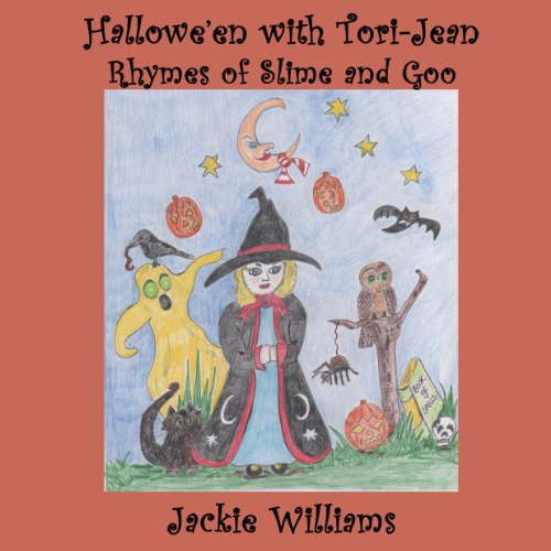 Hallowe'en With Tori-Jean  Rhymes of Slime and Goo
