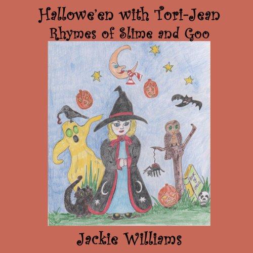 Hallowe'en With Tori-Jean  Rhymes of Slime and Goo