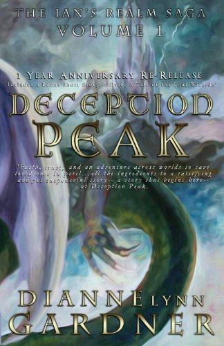Deception Peak by Dianne Lynn Gardner - The Ian's Realm Saga Volume 1