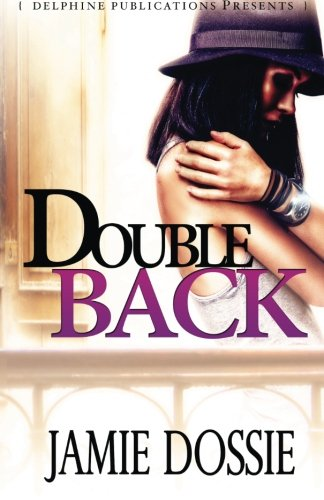 Double Back (Delphine Publications Presents)