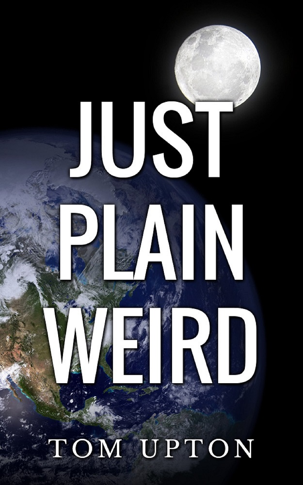Just Plain Weird