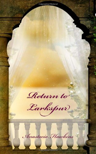 Return to Larkspur (Volume 2)