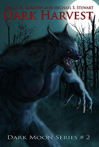 Dark Harvest (Dark Moon Series Book 2)
