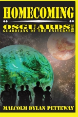 Homecoming - Osguards: Guardians of the Universe