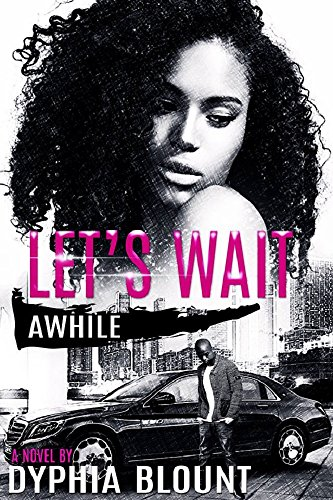 Let's Wait Awhile: A Teenage Love: No Affair