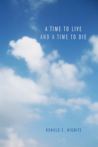 A Time to Live and a Time to Die