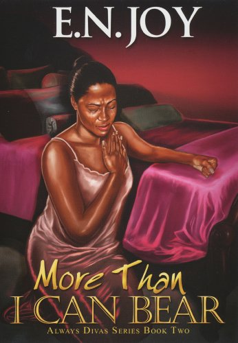More Than I Can Bear: Always Divas Series Book Two