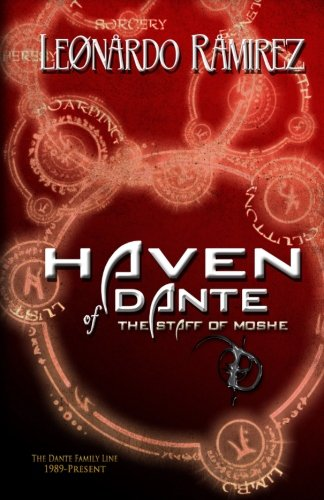 Haven of Dante: The Staff of Moshe