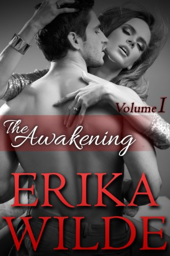 THE AWAKENING (The Marriage Diaries, Volume 1) (Erotic Romance)
